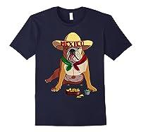 Funny Cinco De Mayo Mexican Bulldog T Shirt Navy