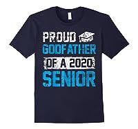 Proud Godfather Of 2020 Graduate Graduation Blue Themed Shirts Navy