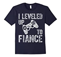 Funny Video Gamer Gift I Leveled Up To Fiance Cute Shirts Navy