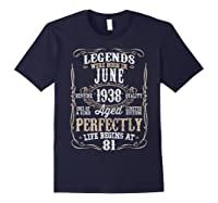 Legends Born June 1938 81st Awesome Birthday Gift T-shirt Navy