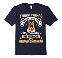 Three Things You Don\\\'t Mess With My German Shepherd T-shirt Navy