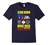 Slow Down Move Over - One Family One Mission T-shirt Navy