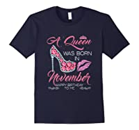 A Queen Was Born In November Happy Birthday To Me T-shirt Navy