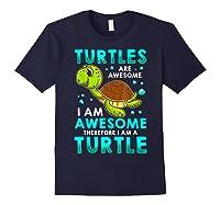 Turtles Are Awesome I'm Awesome I'm A Sea Turtle Beach Shirts Navy
