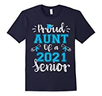 Proud Aunt Of A Class Of 2021 Senior Funny Graduation Gift T-shirt Navy