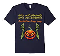 Funny Let's Eat Students Punctuation Saves Lives Tea Shirts Navy