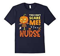 Halloween You Can\\\'t Scare Nurse Funny T-shirt Navy