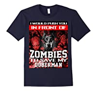 In Front Of Zombies To Save My Doberman Halloween Saying T-shirt Navy