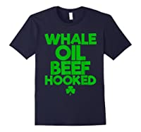 Whale Oil Beef Hooked T Shirt Saint Paddy S Day Shirt Navy