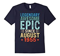 Legendary Awesome Epic Since August 1955 64 Years Old Shirt Navy
