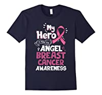 My Hero Is Now My Angel Breast Cancer Awareness Tshirt Gifts T Shirt Navy