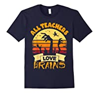 Tea Shirts Funny Halloween Gift All Teas Love Brains T-shirt Navy