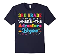 3rd Grade Where The Adventure Begins Third Back To Shirts Navy