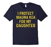 Protect Mauna Kea For My Daughter Kupuna Ku Kiai Shirts Navy