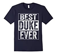 S Best Duke Ever Tshirt Father S Day Gift Navy