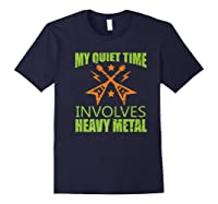 My Quiet Time Involves Heavy Metal Musician Rocker Gift Premium T-shirt Navy