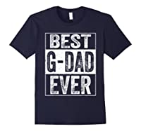 S Best G Dad Ever Tshirt Father S Day Gift Navy