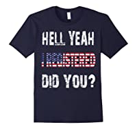 Registration Day Register To Vote Us Election Gift T Shirt Navy