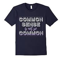 Common Sense Aint Common Shirts Navy
