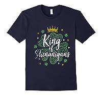 King Of Shenanigans Funny Saint Patricks Day T Shirt Navy