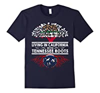 Living In California Home Tennessee Roots State Tree Shirts Navy