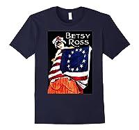Usa Betsy Ross American Flag Shirt Art 13 Original Colonies T Shirt Navy