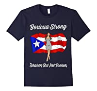 Boricua Strong Shaken But Not Broken Puerto Rican Flag Gift Shirts Navy
