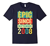 Epic Since September 2008 T-shirt- 11 Years Old Shirt Gift Navy