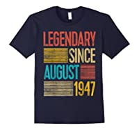 72nd Birthday Gifts Legendary Since August 1947 Shirts Navy