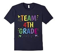 Team 4th Fourth Grade Tea 1st Day Of School T Shirt Navy