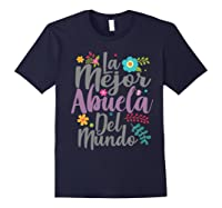 Feliz Dia De Las Madre Shirt La Mejor Abuela Del Mundo Shirt Navy