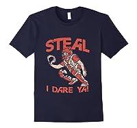 Baseball Cat Gift Steal I Dare Ya T-shirt Navy