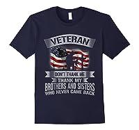Veteran Don T Thank Me Veterans Day T Shirt Navy
