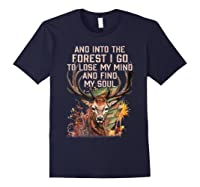 Into The Forest I Go To Lose My Mind Find My Soul Hunting Shirts Navy