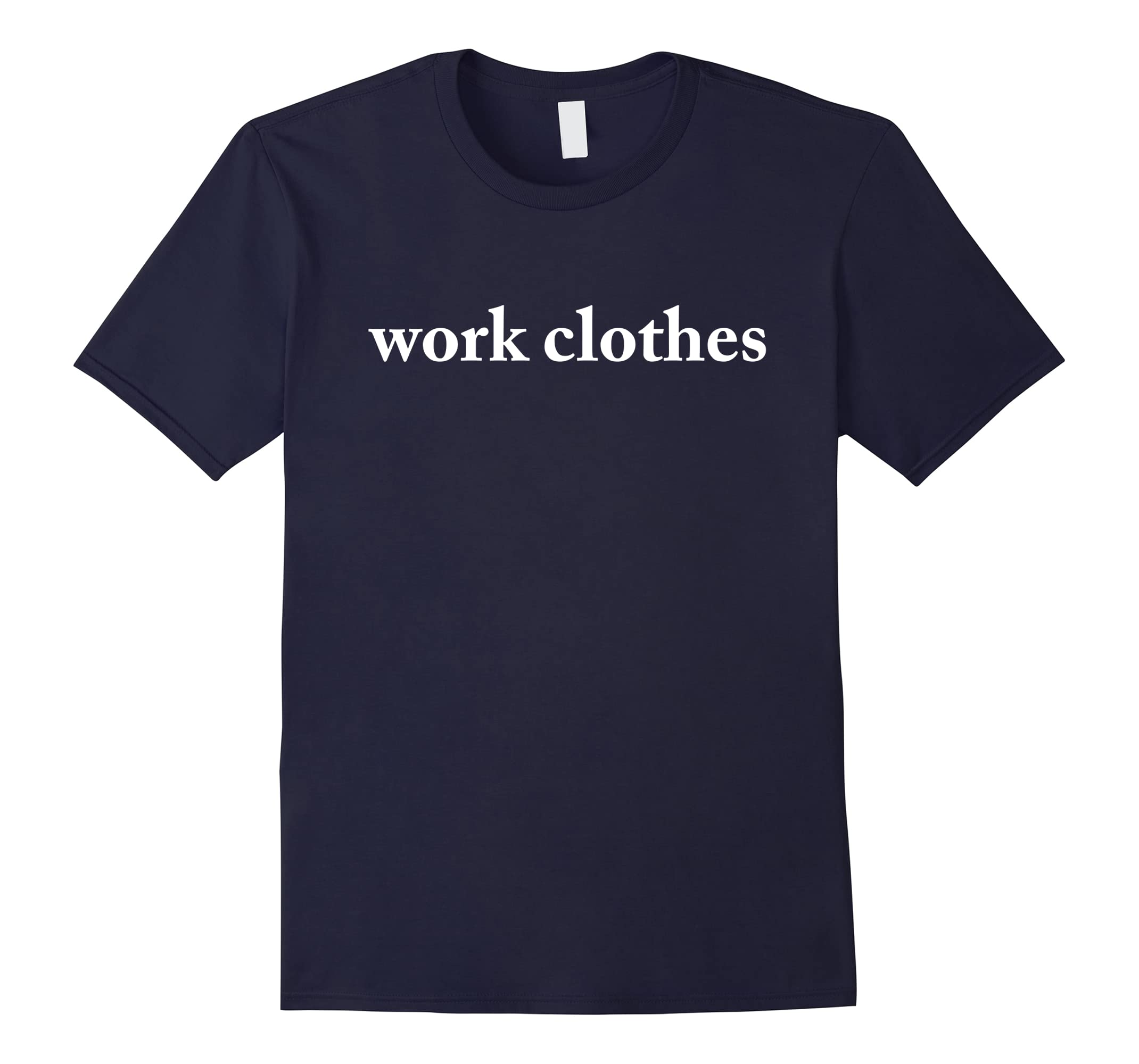 Wrinkle Fit Work Clothes Graphic T-Shirt (013020572018)-ah my shirt one gift