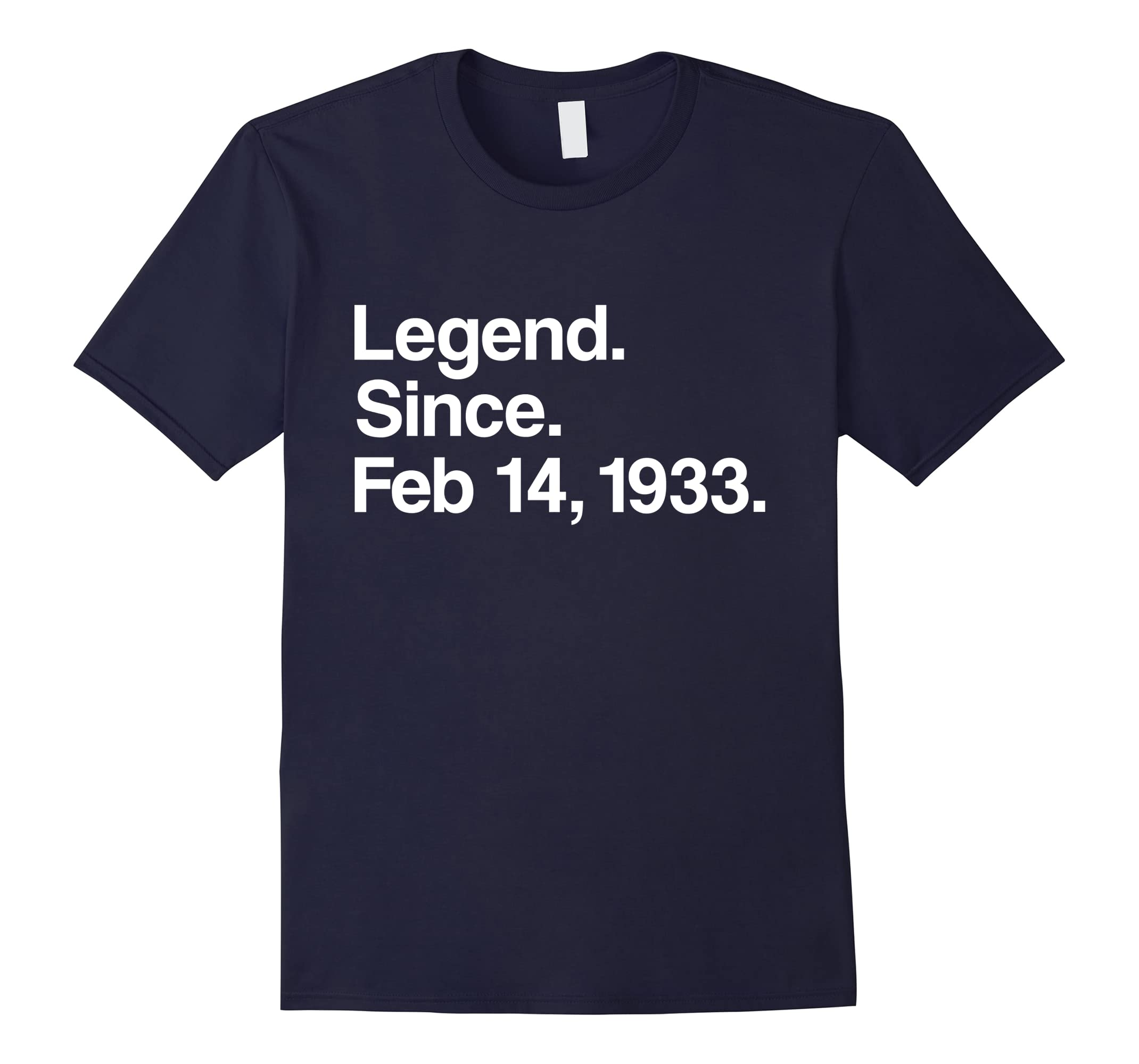 Legend Since February 14, 1933 Shirt - 85th Birthday Gifts-ah my shirt one gift