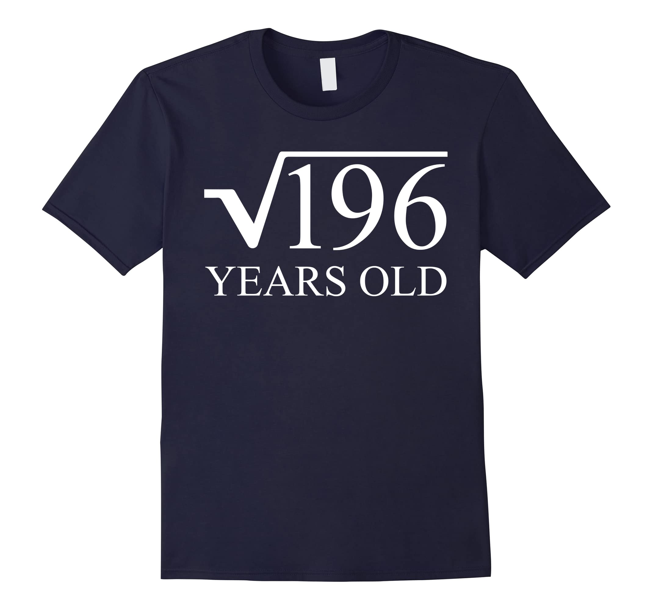 14rd Birthday Tee Shirt 14 Years Old Square Root of 196-ah my shirt one gift