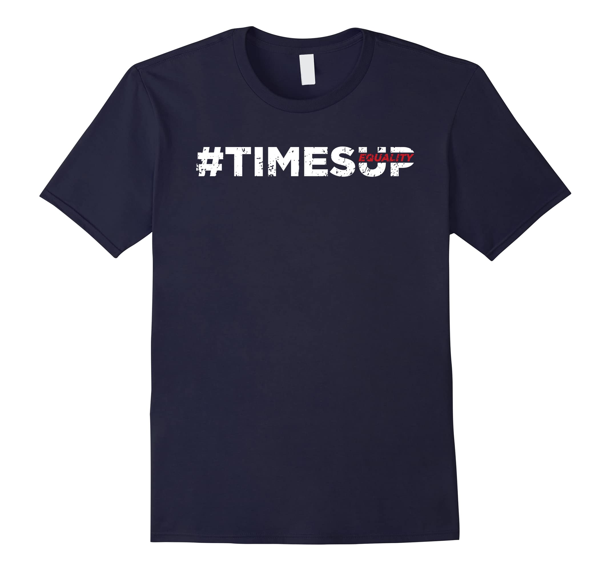 #TIMESUP Equality Fight for Women Rights T-Shirt-RT