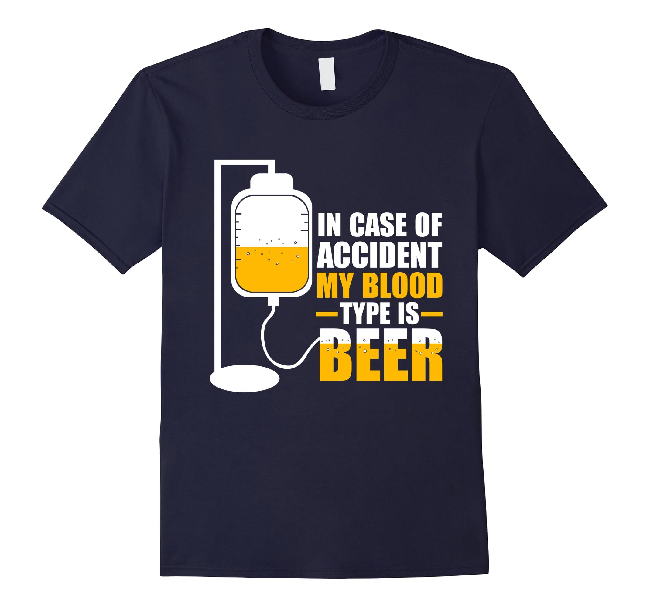 Accident Blood Beer shirt Funny-Awarplus