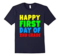 Happy First Day Of Second Grade School For 2nd Grade Shirts Navy