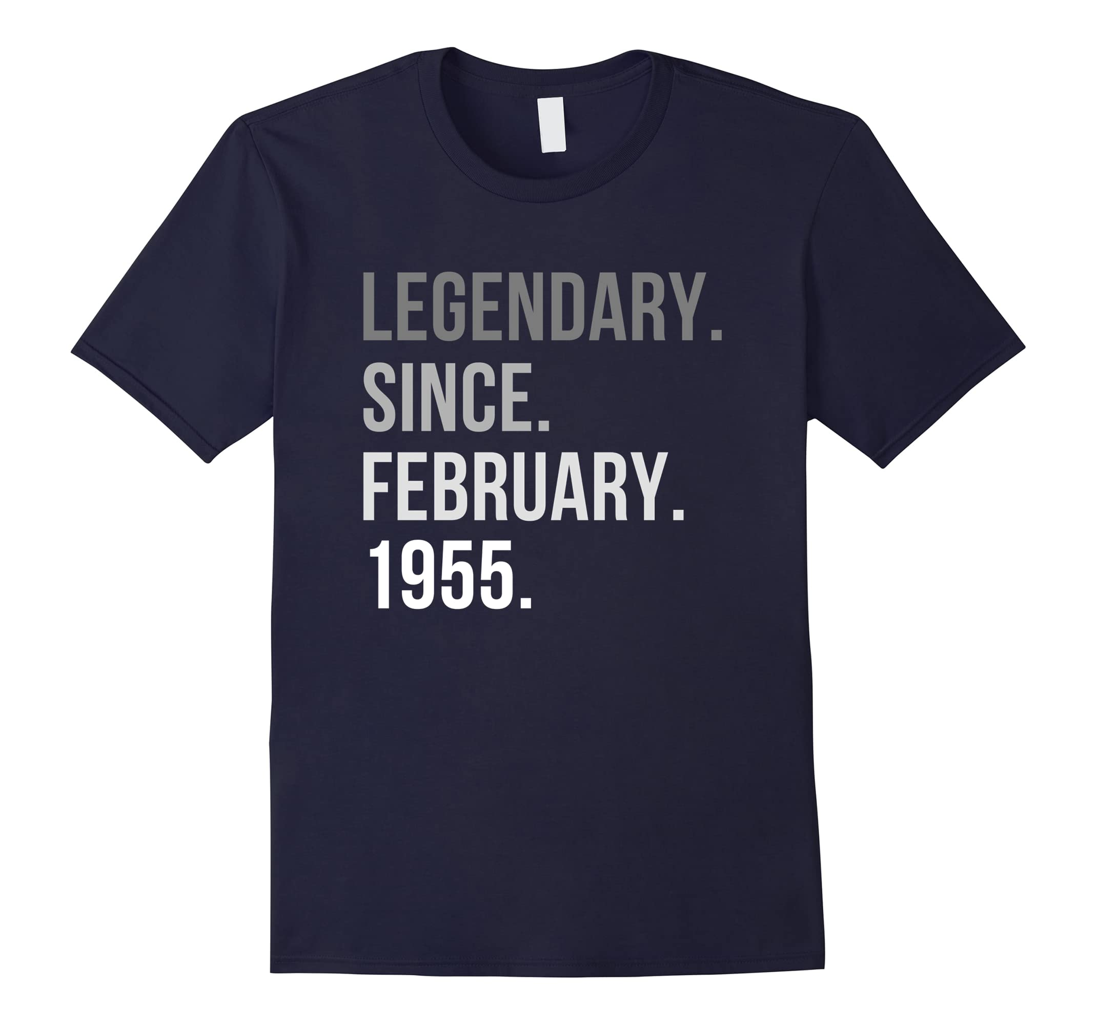 Legendary Since February 1955 Shirt 63th Birthday Gifts-RT