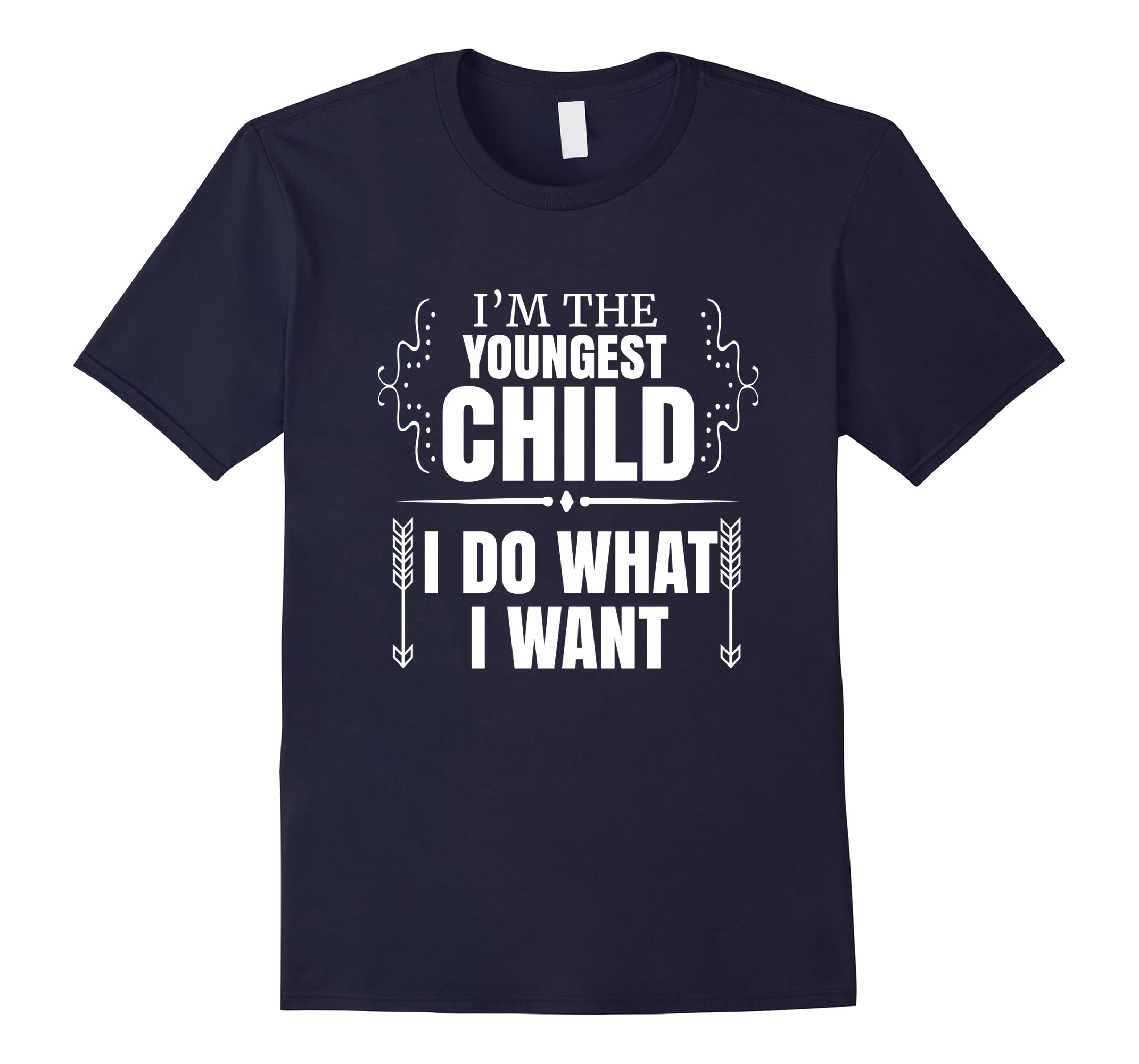 Youngest Child What Want Shirt-Samdetee