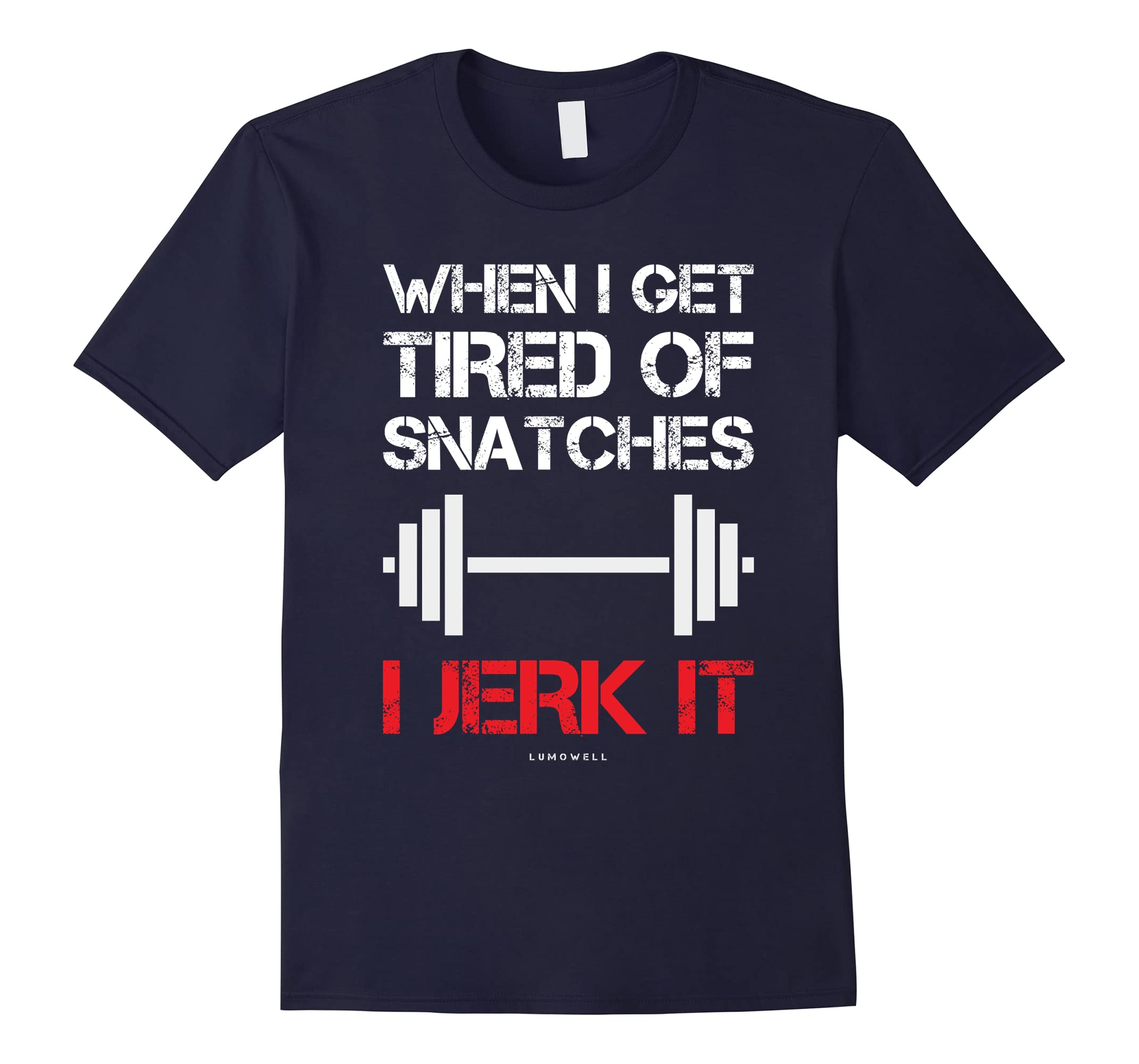 Funny Workout Shirts Tired Snatches-Awarplus