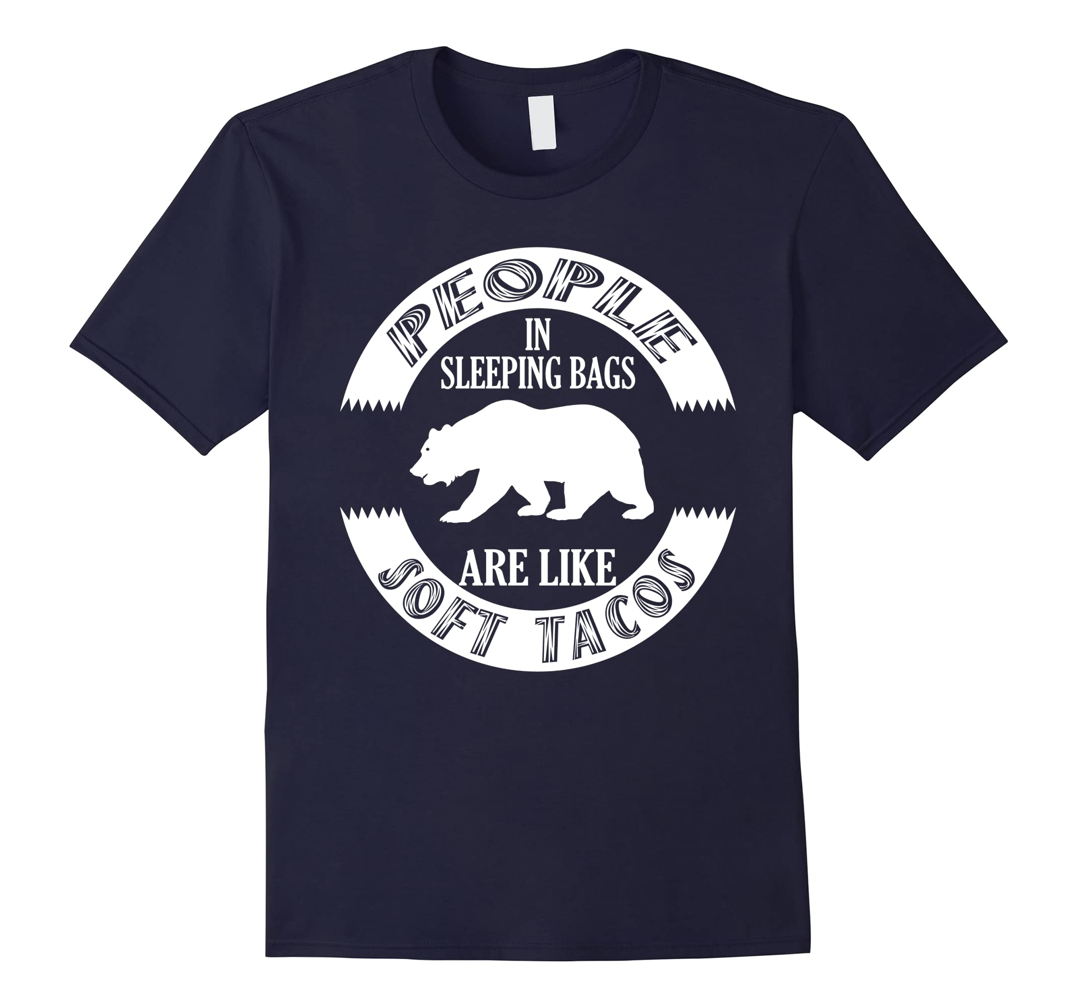 Funny Camping T-Shirt - Grizzly Bear Soft Taco Shirt-ah my shirt one gift
