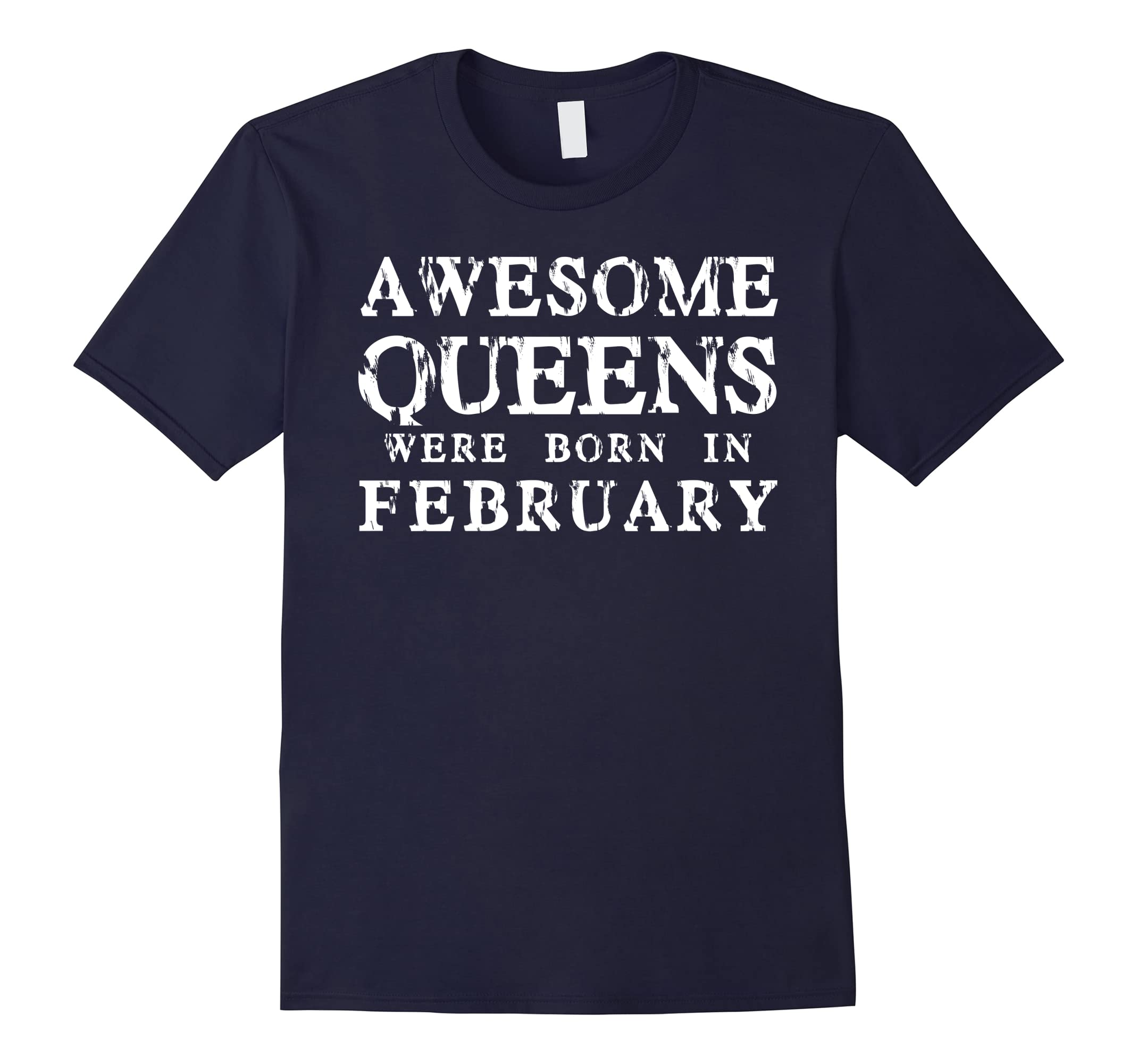 Awesome Queens Were Born In February Birthday T-Shirt-RT