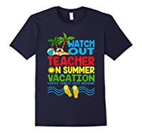 Watch Out Tea On Summer Vacation Every Child Left Behind Shirts Navy