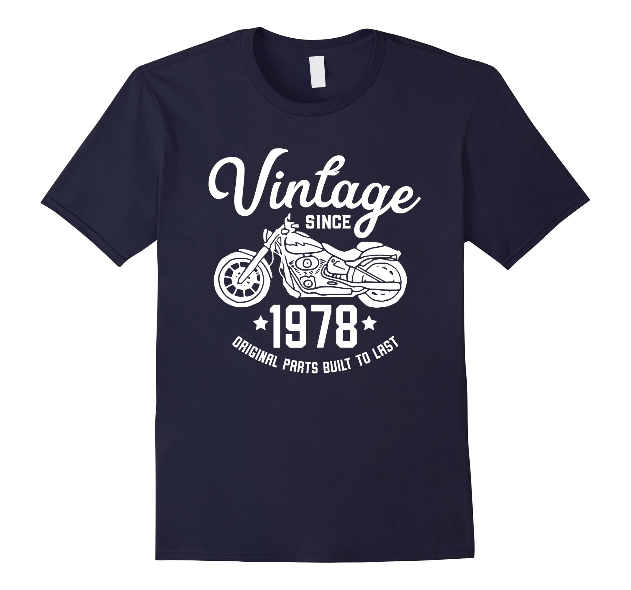 40th Birthday Vintage Retro Motorcycle 1978 Rider T-shirt-ah my shirt one gift