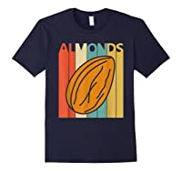 Vintage Retro Almonds Almond Nuts Gift Shirts Navy