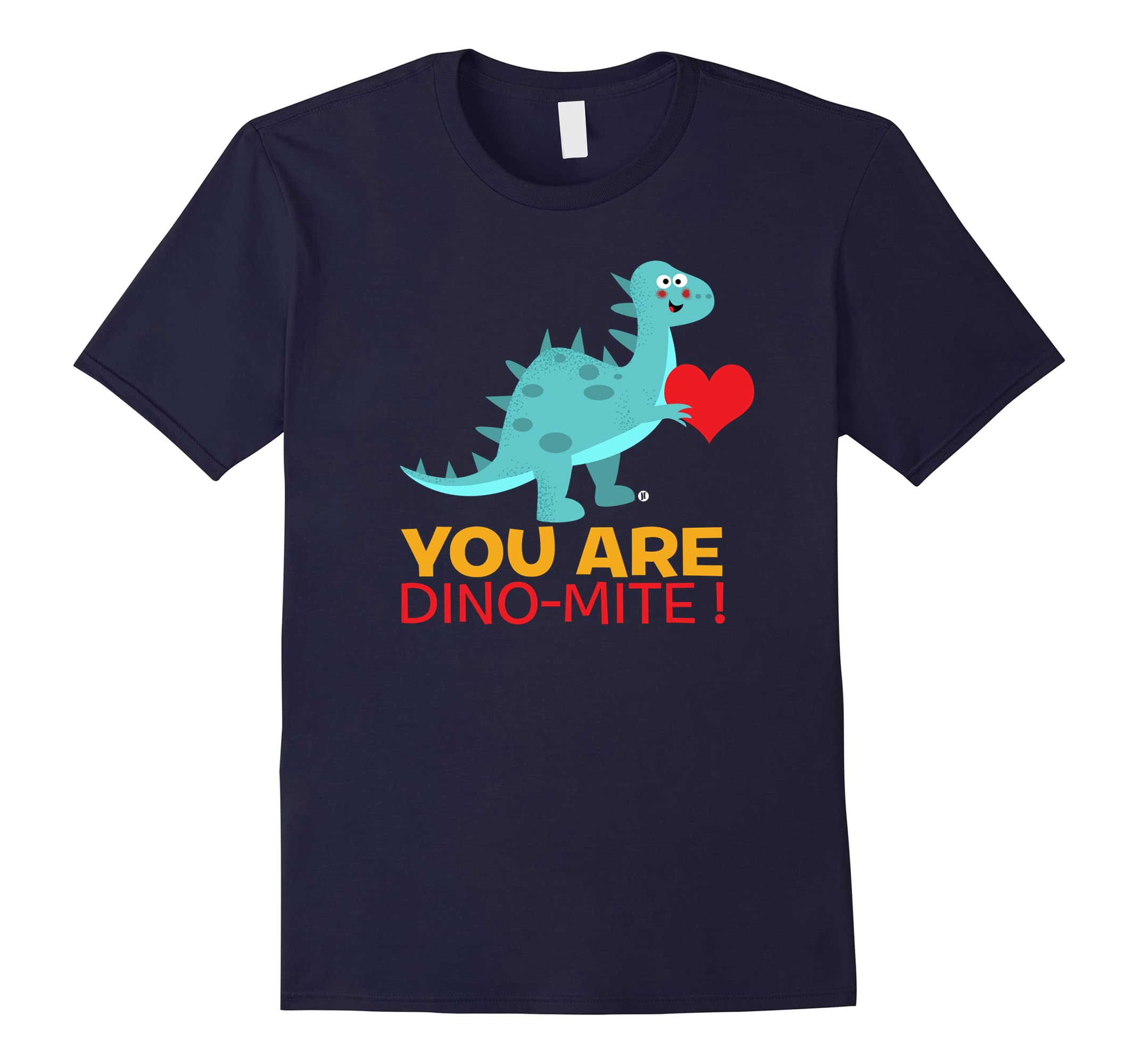You Are Dino-mite - Cute Dinosaur Valentines T-Shirt-RT