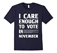 Midterm Election T Shirts I Care Enough To Vote In November Navy